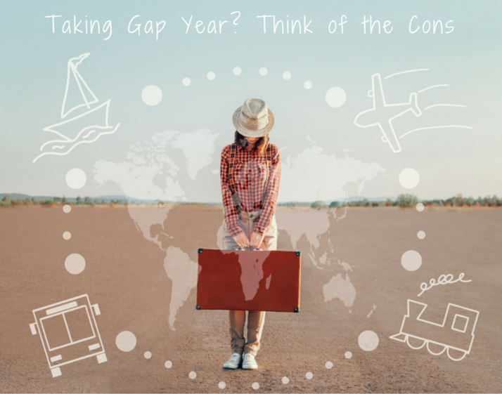 cons of taking a gap year content taking gap year think of the cons ratedbystudents