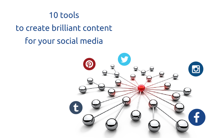 10 tools to make perfect content for your social media