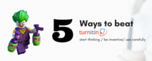 Recent 5 ways to beat turnitin